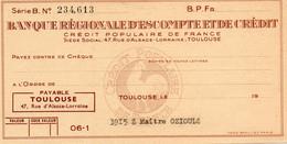 BANQUE REGIONALE D ESCOMPTE ET DE CREDIT..........CREDIT POPULAIRE DE FRANCE.......TOULOUSE - Cheques & Traverler's Cheques