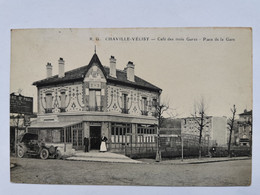 CHAVILLE VELISY 92 CAFE Des TROIS GARES Place De La GARE Hauts De Seine Carte Postale Ancienne CPA Postcard Animee - Chaville