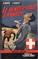 Le Rendez-vous D'Annecy Par André Caroff - Fleuve Noir Police N°578 - Fleuve Noir