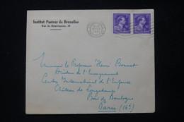 BELGIQUE - Enveloppe De L 'Institut Pasteur De Bruxelles Pour Paris En 1951 - L 84793 - Storia Postale