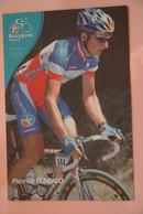 CYCLISME: CYCLISTE : PIERRICK FEDRIGO - Cycling