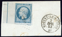 Filet D'encadrement. No 10b Bdf, Un Voisin, Sur Petit Fragment Avec Cad Déc 58, Pli Mais Superbe D'aspect (cote Yvert :  - 1852 Luis-Napoléon