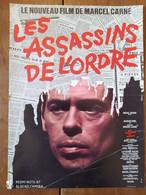 Affiche De Film - LES ASSASSINS DE L'ORDRE. Jacques BREL, Charles DENNER. Nouveau Film De Marcel CARNE - Posters