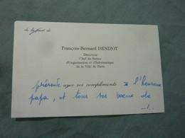 CARTE DE VISITE GENEALOGIE Manuscrit FRANCOIS-BERNARD DENIZOT DIRECTEUR CHEF DE SERVICE VILLE DE PARIS - Visiting Cards