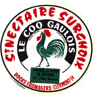 G F  560 /  ETIQUETTE DE FROMAGE    SAINT NECTAIRE     LE COQ GAULOIS   DOCKS FROMAGERS  CLERMOND FERRAND - Cheese