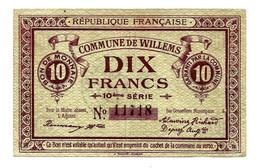 1914-1918 // Commune De WILLEMS (Nord 59) // Sans Date // 10e Série // Bon De 10 Francs - Bons & Nécessité