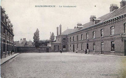Cpa HAZEBROUCK 59 La Gendarmerie - Hazebrouck