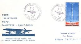 Saint-Denis Réunion 1979 - BT Cinquantenaire 1er Vol France Madagascar Tamatave Réunion - Storia Postale