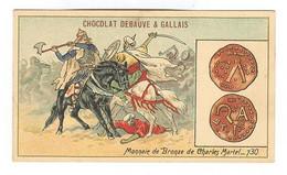 CH031 - CHROMO CHOCOLAT DEBAUVE ET GALLAIS - Monnaie De Bronze De Charles Martel -730 - Sonstige