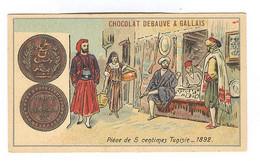 CH032 - CHROMO CHOCOLAT DEBAUVE ET GALLAIS - Pièce De 5 Centimes Tunisie - 1892 - Other