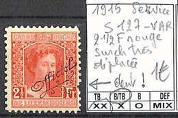 [856290]B/TB//**/Mnh-Luxembourg 1908 - S127-VAR, 2 1/2f Rouge Surcharge Très Déplacée, Armoiries - Dienst