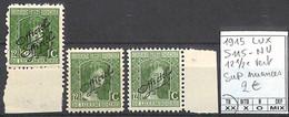 [856297]TB//**/Mnh-Luxembourg 1915 - S115-NU, 12 1/2c Vert, SUP Nuances - Dienst