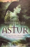 Astur. Isabel San Sebastián. Ed. La Esfera De Los Libros, 2008 (en Español). - Action, Adventure