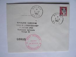 ALGERIE 3-7-1962 JOUR DE L'INDEPENDANCE, Enveloppe Spéciale 8/60  Mairie De BOUGIE SETIF - Algeria (1962-...)