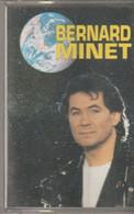 K7 Audio. Bernard MINET. Changer Tout ça, Petit Tambour - 10 Titres - Club DOROTHEE - Audio Tapes