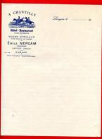 FACTURE (Ref : F&T 045) Factures & Documents Commerciaux A CHANTILLY HÔTEL RESTAURANT ÉMILE NERCAM LANGON - 1900 – 1949