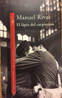 El Lápiz Del Carpintero. Manuel Rivas. Ed. Alfaguara-Santillana, 1998. - Other