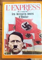 L'express N°723_du 26 Avril Au 2 Mai 1965_ Il Y A Vingt Ans ,les Derniers Jours D'Hilter - Politics