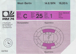 Fußball Weltmeisterschaft 1974 In Deutschland, ORIGINAL Eintrittskarte 1. Finalrunde, Berlin Olympiastadion - Soccer -02 - Toegangskaarten
