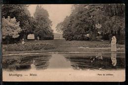 METZ MONTIGNY PARC DU CHATEAU - Metz