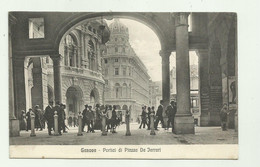 GENOVA - PORTICI DI PIAZZA DE FERRARI 1916 VIAGGIATA FP - Genova