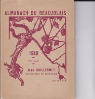 ALMANACH DU BEAUJOLAIS 1948 - Autres