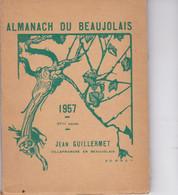 ALMANACH DU BEAUJOLAIS 1957 - Autres
