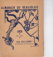 ALMANACH DU BEAUJOLAIS 1959 - Autres