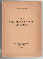 CONGO - JONCKER - 10F VERT DU CONGO - FATIGUE / COUVERTURES RECOLLEES - TB INTERIEUR - RRR  - AL03 - 1884-1894 Vorläufer & Leopold II.