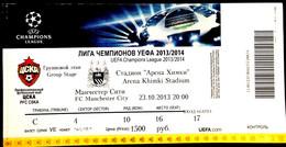 Football Tickets - ZSKA Moscow -  MANCHESTER CITY, 2013 , EURO - CUP. - Tickets & Toegangskaarten
