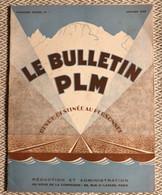 Le Bulletin PLM  Revue Destinée Au Personnel  N° 1  Janvier 1929 - 1900 - 1949
