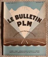 Le Bulletin PLM  Revue Destinée Au Personnel  N° 11   Septembre 1930 - 1900 - 1949