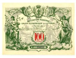 NICE // UNION ECONOMIQUE DU LITTORAL // AU CONFORT MODERNE // Bon De Cent Francs - Buoni & Necessità