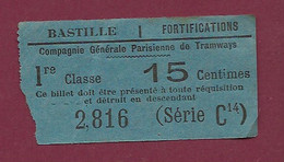 130121 - TICKET CHEMIN DE FER TRAM METRO - COMPAGNIE GENERALE PARISIENNE TRAMWAYS Bastille Fortifications 2816 Série C14 - Europe