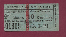 130121 - TICKET CHEMIN DE FER TRAM METRO - COMPAGNIE GENERALE PARISIENNE TRAMWAYS Bastille Fortifications 01809 2e Cl ID - Europe