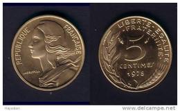 5 CENTIMES 1975 SPLENDIDE !!! - C. 5 Centesimi