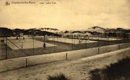 P649 OOSTDUINKERKE : Tennisclub, Gelopen Kaart - Oostduinkerke