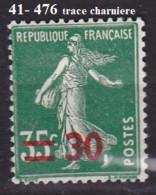 FRANCE NEUF  Avec Charnière N°476 - Nuovi