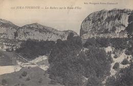 39 - Jura-Touriste - Les Rochers Sur La Route D'Ilay - Other Municipalities