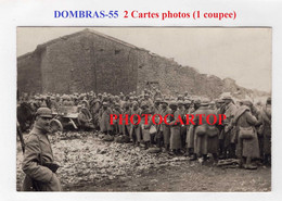 DOMBRAS-Prisonniers-Fevrier 1916-2x CARTES PHOTOS All.(1CP Coupee)-Guerre 14-18-1 WK-FRANCE-55-Militaria- - Other Municipalities