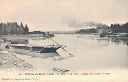 H1301 - ST PIERRE DE BOEUF - D42 - Le Rhône Et La Traille Passage D'un Bateau à Vapeur - Other Municipalities