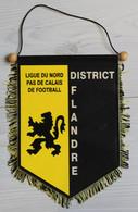 Football Grand Fanion Ligue Du Nord Pas De Calais De Football District Flandre - Abbigliamento, Souvenirs & Varie