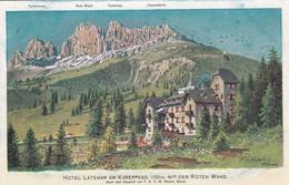 KARERPASS-PASSO DI COSTALUNGA-BOZEN-BOLZANO-HOTEL=LATEMAR=-CARTOLINA NON VIAGGIATA 1910-1920?-ILLUSTRATA (REISEL MERAN) - Bolzano
