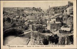 CPA Minerve Hérault, Sortie Du Grand Pont Naturel En Face Le Village - Altri Comuni