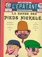 L'épatant  La Bande Des Pieds Nickelés     (Editions Henri Veyrier) - Pieds Nickelés, Les