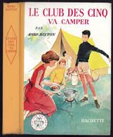 """Collection Ségur Fleuriot - Enid Blyton - """"Le Club Des Cinq Va Camper"""" - 1957 - Hachette"""
