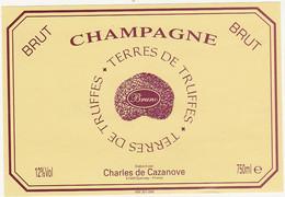 Etiquette Champagne Bruno (Charles De Cazanove à Epernay) / BRUT / TERRES DE TRUFFES - Champagne