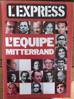 L'express N°1558_ 16-22 Mai 1981_L'équipe Mitterand - Politics