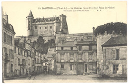 CPA - 49 - 8. SAUMUR - Le Château (Côté Nord) Et Place Saint-Michel - A. P. - The Castle And St-Michel Place - Saumur