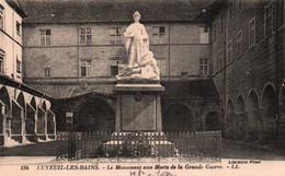 CPA - LUXEUIL-les-BAINS - Monument Aux Morts De La Gde Guerre - Edition L.L. - Luxeuil Les Bains